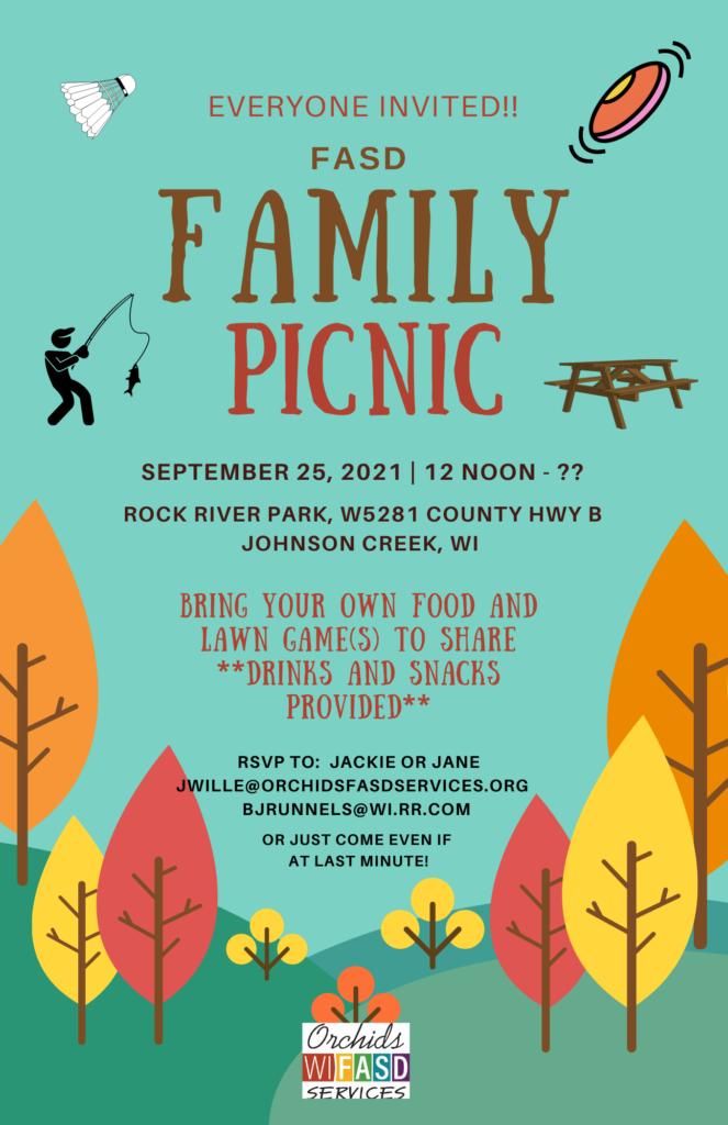 FASD Family Picnic, to begin at noon, September 25, 2021 at Rock River Park in Johnson Creek, Wisconsin.